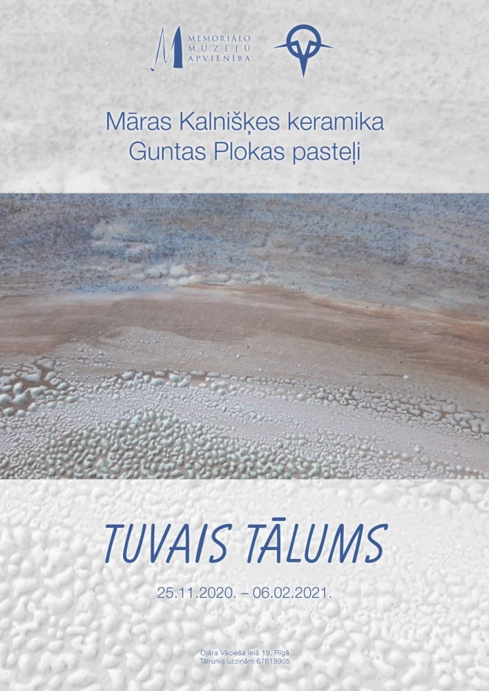 """Māras Kalnišķes keramika, Guntas Plokas pasteļi izstāde """"Tuvais tālums"""". Afiša"""