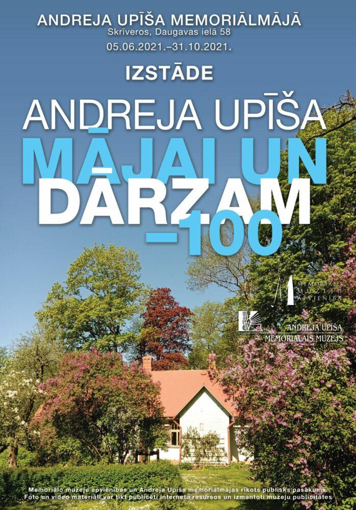 Attēlā redzama Andreja Upīša māja pavasarī. Mājai priekšā zied lieli ceriņu krūmi, māju ieskauj lieli koki. Uz attēla rakstīs: Andreja Upīša mājai un dārzam - 100. Izstāde aplūkojama līdz 31. oktobrim.